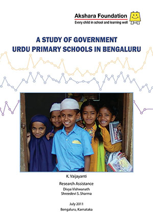 A Study of Government Urdu Primary Schools in Bengaluru, 2011