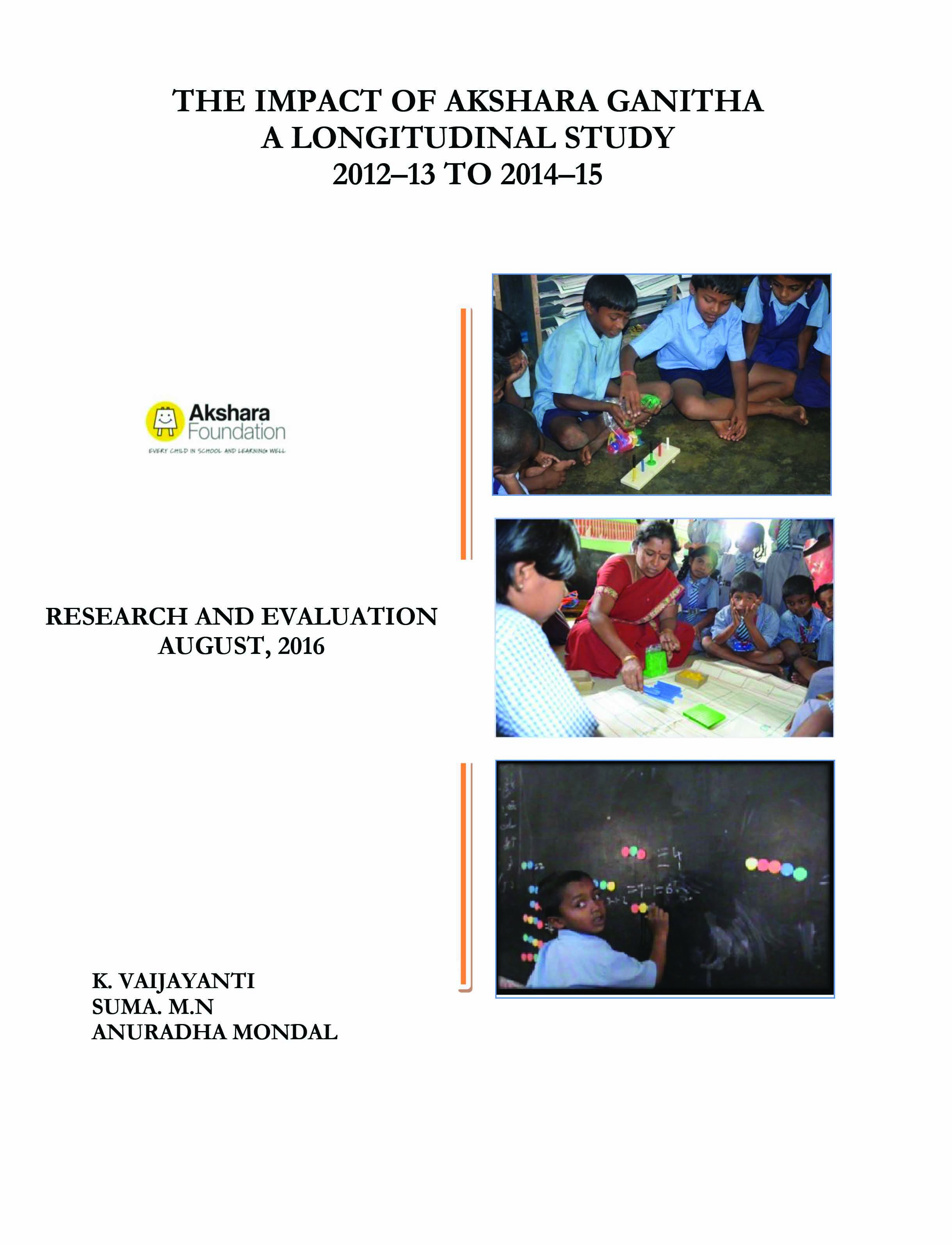 The Impact of Akshara Ganitha - A Longitudinal Study 2012-13 to 2014-15